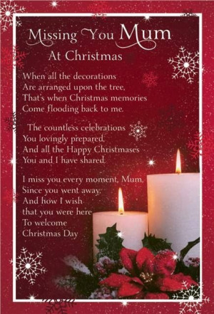 Missing you Mom at Christmas missing you family quotes sad quotes in ...