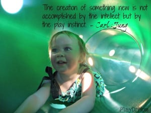 ... highlights the Importance and Power of Play - quote from Jung
