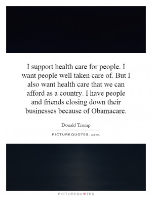 ... closing down their businesses because of Obamacare Picture Quote #1