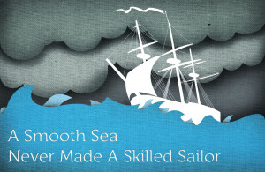 Skilled Sailor. motivational inspirational love life quotes sayings ...