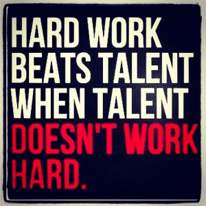 Famous Quotes and Sayings about Sports - Sport - Hard work beats ...