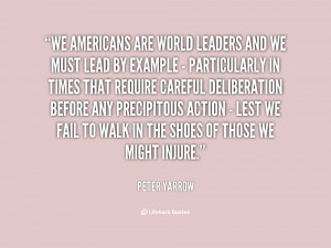 quote Peter Yarrow we americans are world leaders and we 36613 png