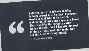 ... With Friends Of Mine In High School Beat Boxing…. - Matisyahu Miller