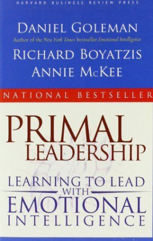 : Learning to Lead with Emotional Intelligence by Daniel Goleman ...