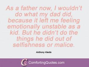 Anthony Kiedis Quotations