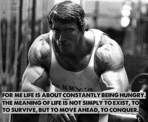 Here are 9 Arnold motivational quotes , with pictures from his body ...