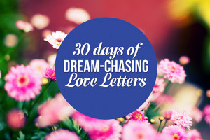 dream-chasing-love-letters, where do you findyour inspiration, email ...