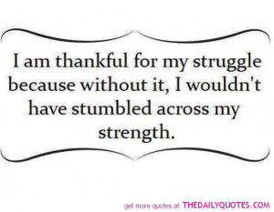 thankful-for-my-struggle-life-quotes-sayings-pictures.jpg
