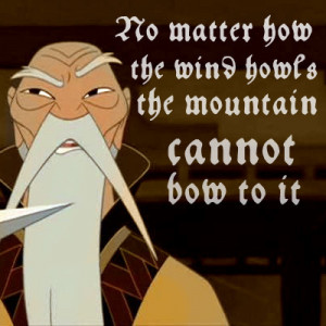 Disney Princess Your favorite quotes from Mulan are by: