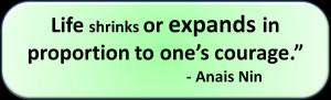 Anais Nin courage quote