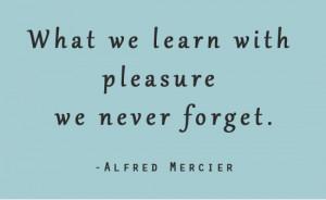 Pleasure Quotes[/caption]