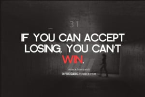 vince-lombardi-quotes-sayings-accept-losing-you-cannot-win.png