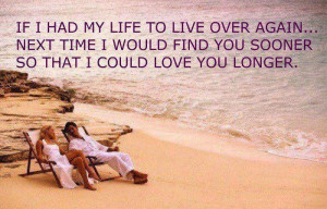 If I had my life to live over again…