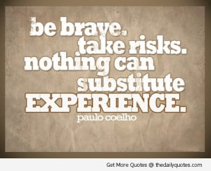 25+ Motivational Quotes On Bravery