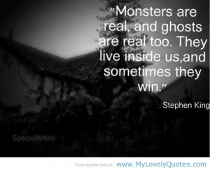 Monsters: Stephen King quote