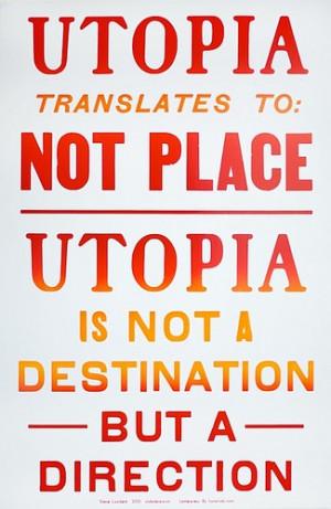 Utopia Quotes