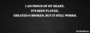 quotes on being played for a fool | am proud of my heart. It's been ...