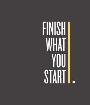 wallpaper 03 : finish what you start