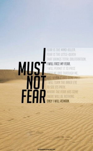 Litany against fear- Dune