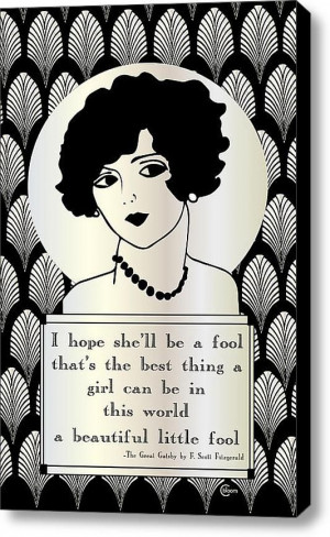 Daisy Buchanan Quote from F. Scott Fitzgerald's novel The Great Gatsby ...