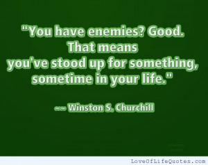 Winston-S-Churchill-quote-on-having-Enemies.jpg
