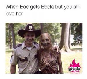 Whe bae gets ebola