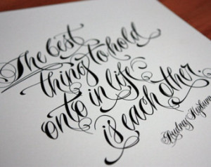 ... Life Is Each Other - Audrey Hepburn Quote art - love / wedding quote