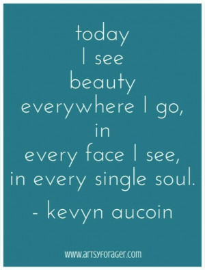 Kevyn Aucoin #quotes #beauty So weird.just seen this quote for the ...