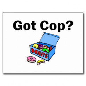 Funny Cop Sayings Postcards