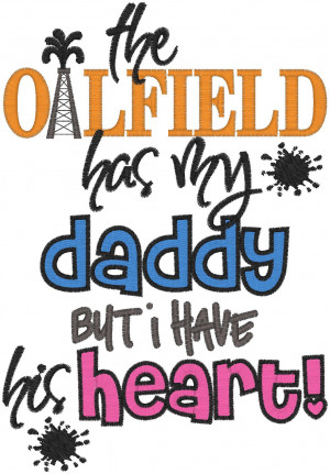 Oilfield Daddy Quotes