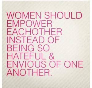 YUP cuz TOOOO many woman hate!!!