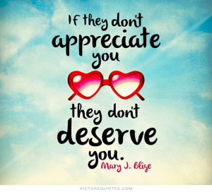 ... unappreciated quotes quotes about being unappreciated sayings pictures
