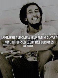 can free our minds bob marley music bobmarley bobs marley quotes life ...