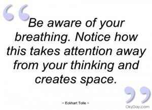 be aware of your breathing eckhart tolle