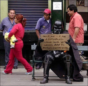Disabled Clone War Vet looking for $ to build Death Star...