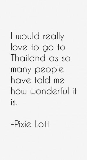 Pixie Lott Quotes & Sayings