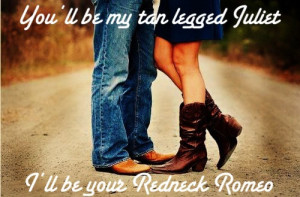 redneck couple love quotes redneck love quotes redneck couple love ...