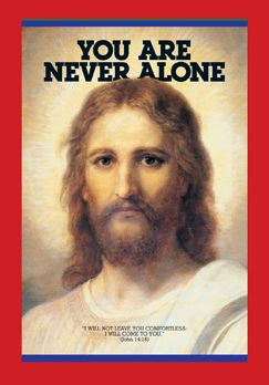 We are never alone.