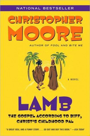 Literature: Lamb: The Gospel According to Biff, Christ's Childhood Pal