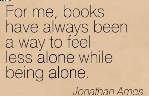 http://quotespictures.com/for-me-books-have-always-been-a-way-to-feel ...