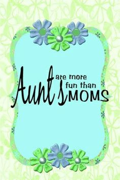 quotes about #aunts More