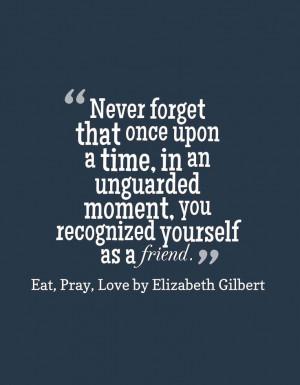 Quotes Eat Pray Love So Miss Him ~ Eat Pray Love on Pinterest | 106 ...