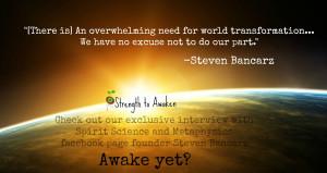 Like Strength to Awaken on Facebook!Get awakened interview updates!