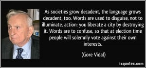 More Gore Vidal Quotes