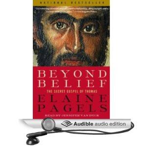 Beyond Belief: The Secret Gospel of Thomas [Abridged] [Audible Audio