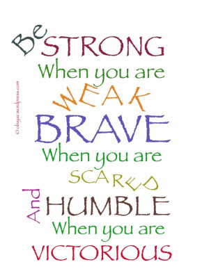 =http://www.imagesbuddy.com/be-strong-when-you-are-weak-advice-quotes ...