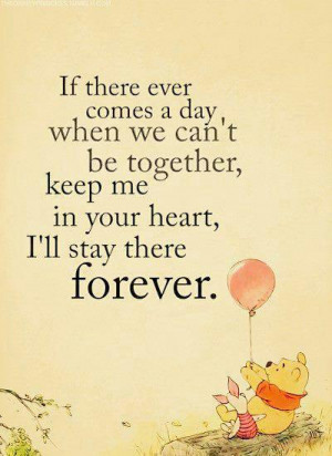Forever love quotes : Keep me in your heart I'll stay forever