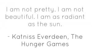 am not pretty. I am not beautiful. I am