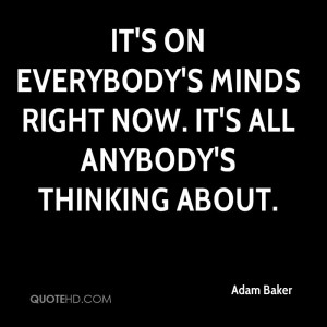 Adam Baker Quotes