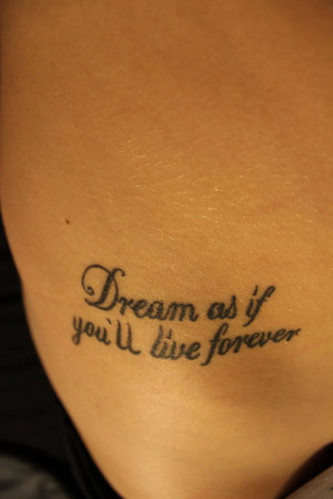 famous quote from James Dean becomes an inspirational text tattoo